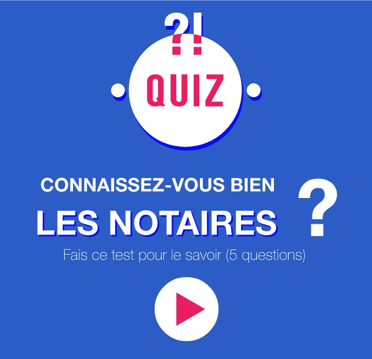 Quiz : connaissez-vous bien les notaires ?